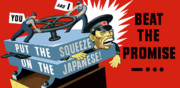 Wwii Propaganda Framed Prints - Put The Squeeze On The Japanese Framed Print by War Is Hell Store