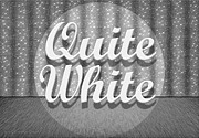 Quite Digital Art Posters - Quite White Poster by Cristophers Dream Artistry