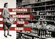 Share Posters - Rationing Safeguards Your Share, World Poster by Everett