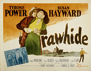Rawhide Posters - Rawhide, Tyrone Power, Susan Hayward Poster by Everett