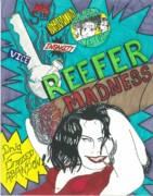 Jnd Designz Art - Reefer Madness by Devrryn Jenkins