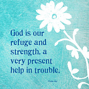 Bible Scripture Posters - Refuge and Strength Poster by Linda Woods