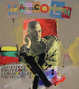 Malcolm X Mixed Media Posters - Remember this Poster by Cliff Spohn