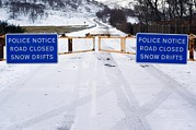 Snow Drifts Prints - Road Closed Due To Snow Drifts Print by Duncan Shaw