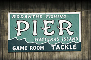 Rodanthe Prints - Rodanthe Fishing Pier Sign Print by Anne Kitzman