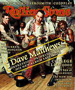 Dave Matthews Band Prints - Rolling Stone Cover - Volume #864 - 3/15/2001 - Dave Matthews Band Print by Mark Seliger