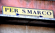 Gran Canal Prints - San Marcos sign Print by Chris Jurgenson