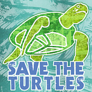 Mary Ogle Posters - Save the Turtles Poster by Mary Ogle