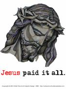 Forgiven Digital Art Prints - Saviour 2 Paid It All Print by Edward Ruth