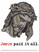 Forgiven Digital Art Prints - Saviour 3 Paid It All Print by Edward Ruth
