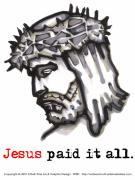 Forgiven Digital Art Prints - Saviour 4 Paid It All Print by Edward Ruth