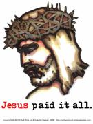 Shirt Digital Art - Saviour 6 Paid It All by Edward Ruth