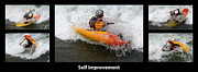 White Water Kayaking Posters - Self Improvement With Caption Poster by Bob Christopher