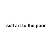Caligraphy Digital Art - Sell art to the poor by Gustavo Alvarado