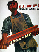Working Class Prints - Shahn: Steel Union Poster Print by Granger