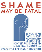 Std Posters - Shame May Be Fatal  Poster by War Is Hell Store