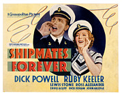 Shipmates Prints - Shipmates Forever, Dick Powell, Ruby Print by Everett