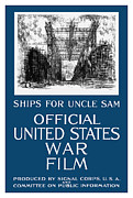 Wwi Propaganda Prints - Ships For Uncle Sam Print by War Is Hell Store
