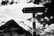 Glen Etive Prints - Signpost For Public Footpath To Glen Etive In Front Of Buachaille Etive Beag Glencoe Highlands Scotl Print by Joe Fox