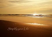 Cindy Wright Prints - Simplify your Life Print by Cindy Wright