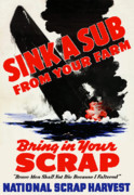 Government Posters - Sink A Sub From Your Farm Poster by War Is Hell Store
