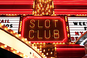 Freemont Street Prints - Slot Club Print by John Rizzuto