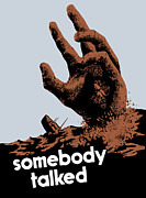 World War Two Mixed Media Posters - Somebody Talked Poster by War Is Hell Store