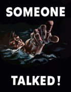 Navy Digital Art Posters - Someone Talked Poster by War Is Hell Store
