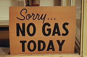 Crisis Posters - Sorry No Gas Today Sign At An Oregon Poster by Everett