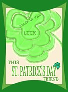 Lucky Card Posters - St.patricks Day Card Poster by Debra     Vatalaro