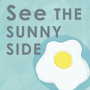 Quote Framed Prints - Sunny Side Framed Print by Linda Woods