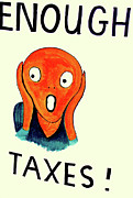 Humorous Artwork Posters - Taxpayer Scream Poster by Joe JAKE Pratt