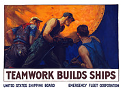 Wwi Propaganda Prints - Teamwork Builds Ships Print by War Is Hell Store