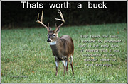 Buck Stops Here Prints - Thats worth a buck Print by Randall Branham