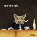 Humorous Prints - The Bar Owl... Print by Will Bullas