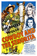 Western Movies Posters - The Cowboy And The Senorita, Roy Poster by Everett