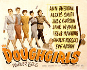 1940s Poster Art Framed Prints - The Doughgirls, Ann Sheridan, Alexis Framed Print by Everett