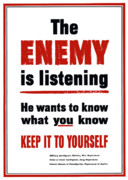 Government Posters - The Enemy Is Listening Poster by War Is Hell Store