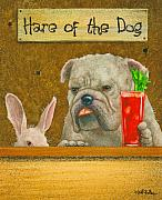 Humor. Painting Prints - The hare of the dog...the bullgog... Print by Will Bullas