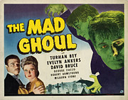 Lobbycard Framed Prints - The Mad Ghoul, Turhan Bey, Evelyn Framed Print by Everett