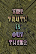 X Files Digital Art - The Truth is Out There by Douglas Christian Larsen