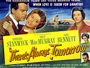 1956 Movies Posters - Theres Always Tomorrow, Fred Macmurray Poster by Everett