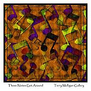 Terry Mulligan - These Notes Get Around...