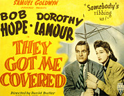 Posth Posters - They Got Me Covered, Bob Hope, Dorothy Poster by Everett