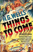 1930s Poster Art Posters - Things To Come Aka H.g. Wells Things To Poster by Everett