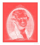 U S Founding Father Posters - THOMAS JEFFERSON in NEGATIVE RED Poster by Rob Hans