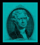 4th July Digital Art Posters - THOMAS JEFFERSON in TURQUOIS Poster by Rob Hans