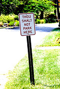 Seth Weaver Art - Thou Shalt Not Park Here by Seth Weaver