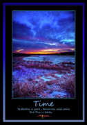 Inspirational Poster Framed Prints - Time Framed Print by Phil Koch