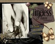 Picture A Moment Mixed Media Posters - Timeless Place Poster by Kathy Tarochione